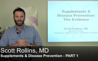 Supplements and Disease Prevention by Dr. Scott Rollins